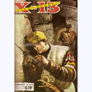 X-13 : n° 239, Le plus maladroit