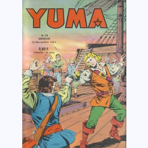 Yuma : n° 13, Le Pt Ranger : On a enlevé Kit !