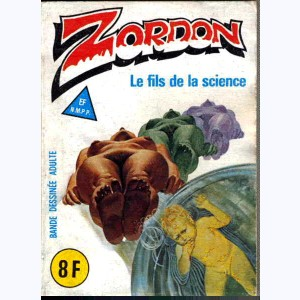 Zordon : n° 6, Le fils de la science