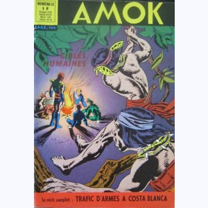 Amok : n° 21, Cibles humaines