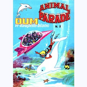 Animal Parade : n° 2, OUM : Torpille à tribord !