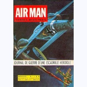 Air Man : n° 1, Mission infernale