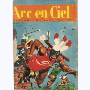 Arc en Ciel : n° 15, Mission accomplie