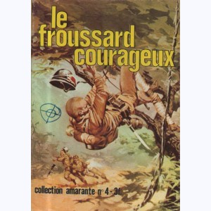 Collection Amarante : n° 4, Le froussard courageux