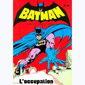 Batman et Robin : n° 48, L'occupation