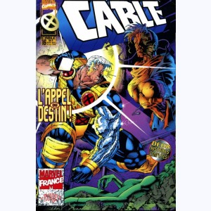 Cable : n° 16, L'appel du destin !