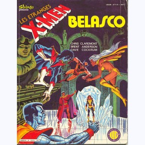 Les Etranges X-Men : n° 6, Bélasco