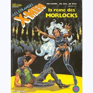 Les Etranges X-Men : n° 9, La reine des Morlocks