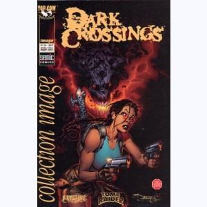 Collection Image : n° 15, Dark crossings