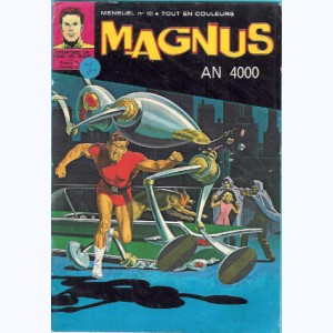 Magnus An 4000 : n° 10, .. contre des clochards !