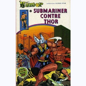 Namor : n° 4, Submariner contre Thor