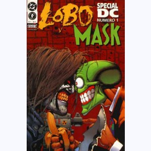 Spécial DC : n° 1, Lobo vs The Mask