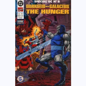 Spécial DC : n° 8, Darkseid / Galactus : The hunger