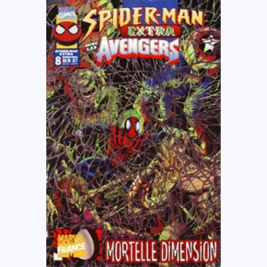 Spider-Man (Extra) : n° 8, Mortelle dimension