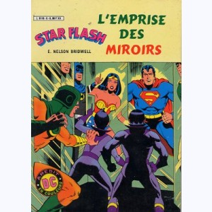 Star Flash : n° 6, Super Amis L'emprise des miroirs