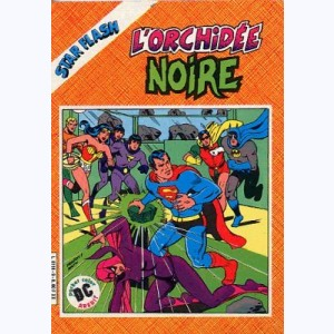 Star Flash : n° 9, L'orchidée noire