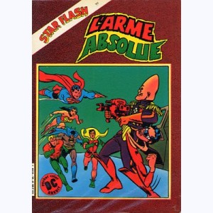 Star Flash : n° 10, L'arme absolue