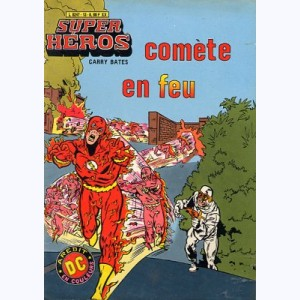 Super Héros : n° 13, Flash : Comète en feu