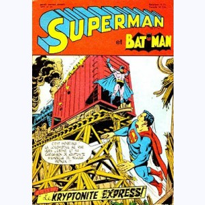Superman (3ème Série) : n° 41, S&B : Le kryptonite express !