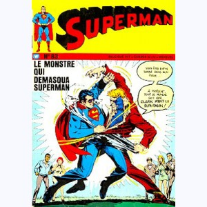 Superman (3ème Série) : n° 83, Le monstre qui démasqua Superman