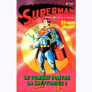 Superman (3ème Série) : n° 137, Le combat contre la kryptonite !