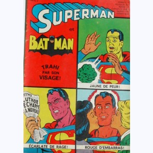 Superman et Bat-Man : n° 8, Superman trahi par son visage