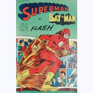 Superman et Bat-Man : n° 13, Flash : Flash passe !