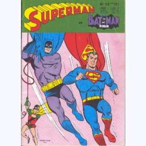 Superman et Bat-Man et Robin : n° 13, Les spectres de Superman !