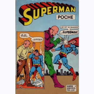 Superman (Poche) : n° 6, ... Le Luthor inconnu !