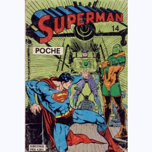 Superman (Poche) : n° 14, L'ennemi mortel de Superman !