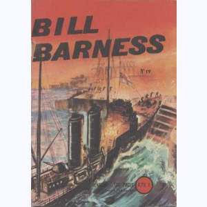 Bill Barness : n° 19, L'or et l'acier !