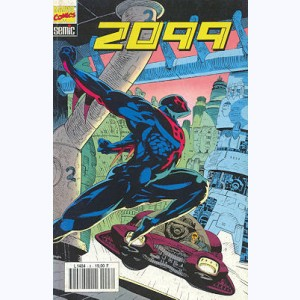 2099 : n° 8, Spider-Man 2099 : Home, sweet home