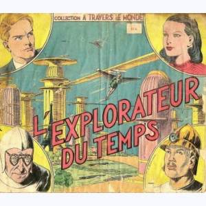 A Travers Le Monde : n° 3, L'explorateur du temps