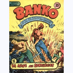 Banko : n° 6, La mine aux sortilèges