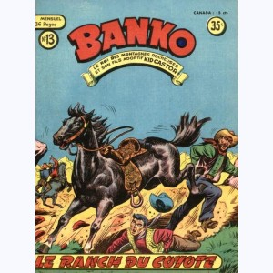Banko : n° 13, Le ranch du coyote