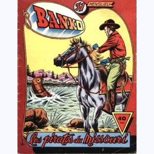 Banko : n° 31, Les pirates du Missouri