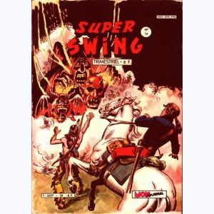 Super Swing : n° 10, L'illusionniste