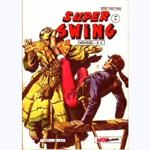 Super Swing : n° 25, Le signe du serpent