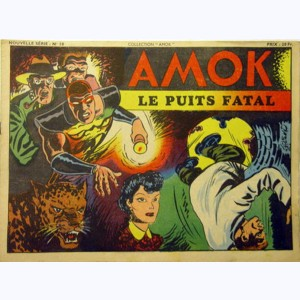 Collection Amok : n° 10, Le puits fatal