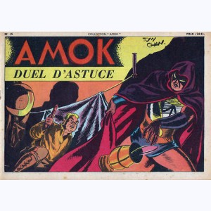 Collection Amok : n° 15, Duel d'astuce