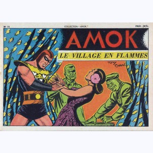 Collection Amok : n° 16, Le village en flammes