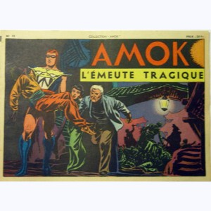 Collection Amok : n° 25, L'émeute tragique