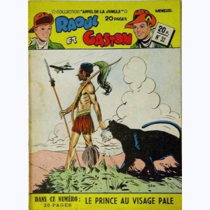 Collection Appel de la Jungle (2ème Série) : n° 32, Raoul et Gaston : Le prince au visage pâle