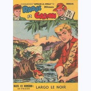 Collection Appel de la Jungle (2ème Série) : n° 36, Raoul et Gaston : Largo le noir