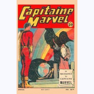 Capitaine Marvel : n° 39, La naissance du Capitaine Marvel