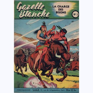 Gazelle Blanche : n° 5, La charge des bisons