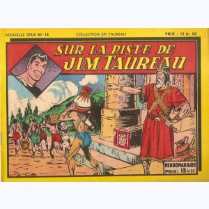 Collection Jim Taureau (2ème Série) : n° 18, Sur la piste de Jim Taureau