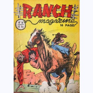 Ranch Magazine : n° 14, Réhabilitation