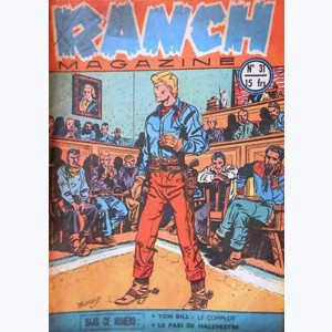 Ranch Magazine : n° 31, Le complot