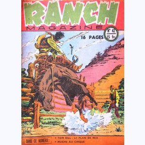 Ranch Magazine : n° 42, Le plan de Rex